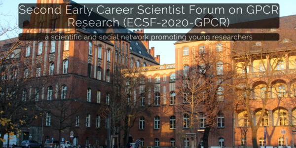 Postponed: Second Early Career Scientist Forum on GPCR Research (ECSF-2020-GPCR)